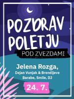 2. Pozdrav poletju 2021 - Jelena Rozga, Dejan Vunjak, Smile, DJ