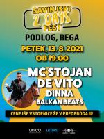 SAVINJSKI 2 DAYS FEST - MC STOJAN, DEVITO, DINNA, BALKAN BEATS