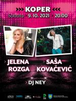 JELENA ROZGA, SAŠA KOVAČEVIĆ, DJ NEY