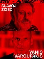 Yanis Varoufakis & Slavoj Žižek